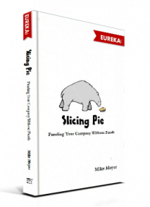 Slicing Pie- Mike Moyer